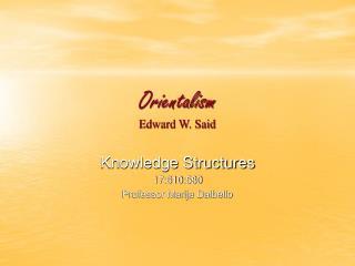 Orientalism Edward W. Said