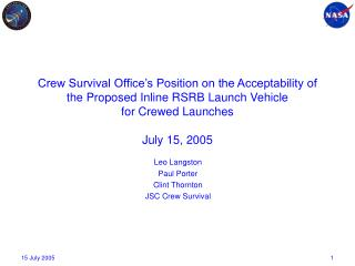 Crew Survival Office s Position on the Acceptability of the Proposed Inline RSRB Launch Vehicle  for Crewed Launches  Ju