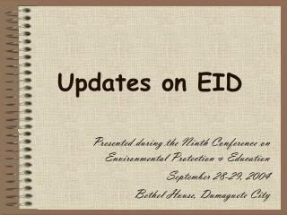 Updates on EID