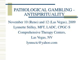 PATHOLOGICAL GAMBLING - ANTISPIRITUALITY