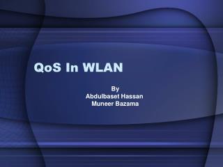 QoS In WLAN