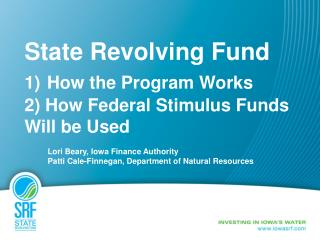 State Revolving Fund 1 How the Program Works  2 How Federal Stimulus Funds Will be Used