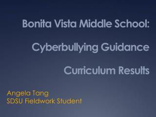 Bonita Vista Middle School: Cyberbullying Guidance Curriculum Results