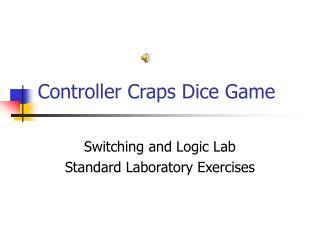 Controller Craps Dice Game