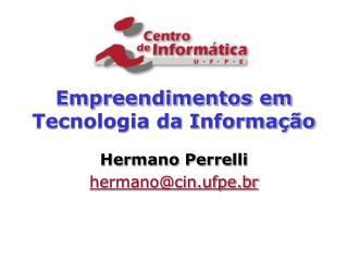 Empreendimentos em Tecnologia da Informa  o