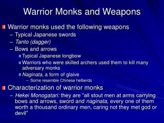 Warrior Monks and Weapons