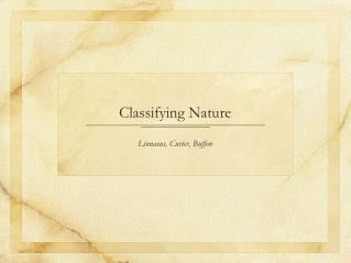 Classifying Nature
