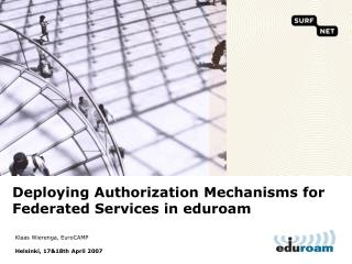 Deploying Authorization Mechanisms for Federated Services in eduroam