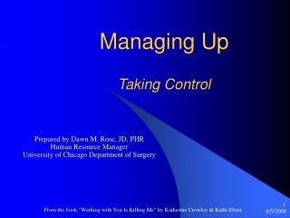 Managing Up  Taking Control
