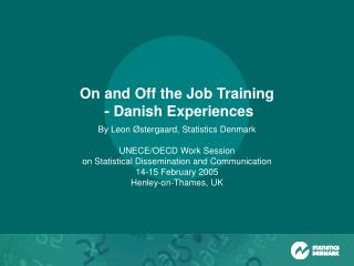 On and Off the Job Training  - Danish Experiences