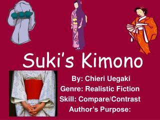 Suki s Kimono