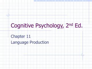 Cognitive Psychology, 2nd Ed.