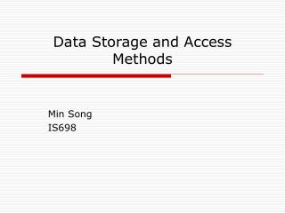 Data Storage and Access Methods
