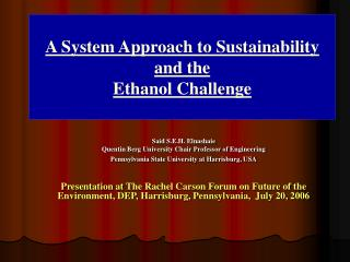 A System Approach to Sustainability  and the  Ethanol Challenge
