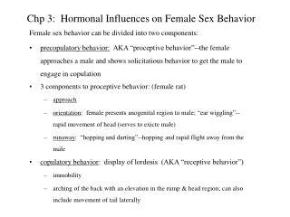 Chp 3:  Hormonal Influences on Female Sex Behavior
