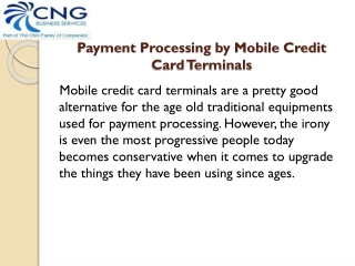 Payment Processing by Mobile Credit Card Terminals