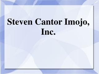Steven Cantor Imojo, Inc.