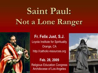 Saint Paul: Not a Lone Ranger