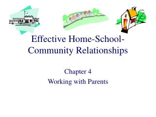 Effective Home-School-Community Relationships