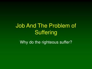 Job And The Problem of Suffering