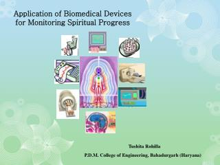 Application of Biomedical Devices for Monitoring Spiritual Progress