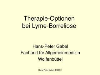 Therapie-Optionen bei Lyme-Borreliose