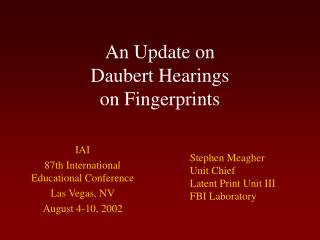 An Update on Daubert Hearings on Fingerprints