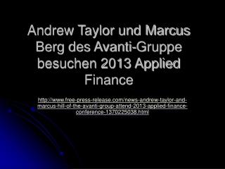 Andrew Taylor und Marcus Berg des Avanti-Gruppe besuchen 201