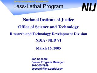 Less-Lethal Program