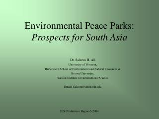 Environmental Peace Parks: Prospects for South Asia