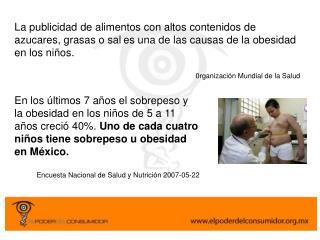 La publicidad de alimentos con altos contenidos de azucares, grasas o sal es una de las causas de la obesidad en los ni