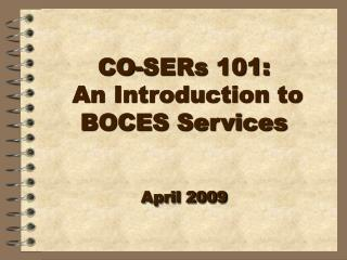 CO-SERs 101:  An Introduction to BOCES Services