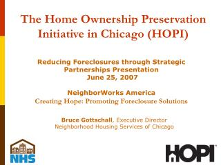 The Home Ownership Preservation Initiative in Chicago HOPI