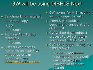 GW will be using DIBELS Next