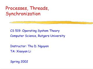 Processes, Threads, Synchronization