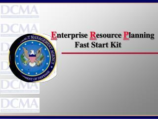 Enterprise Resource Planning             Fast Start Kit