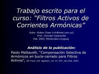 Trabajo escrito para el curso:  Filtros Activos de Corrientes Arm nicas