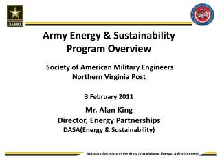 Army Energy  Sustainability Program Overview     Society of American Military Engineers  Northern Virginia Post   3 Febr