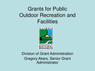 Grants for Public Outdoor Recreation and Facilities