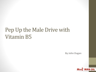 Pep Up the Male Drive with Vitamin B5