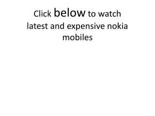 latest and expensive nokia mobiles