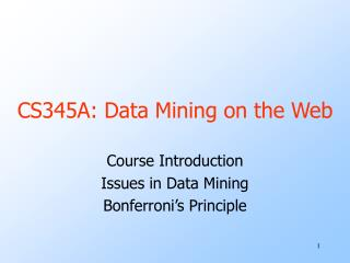 CS345A: Data Mining on the Web