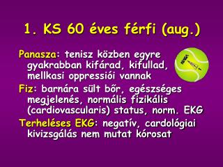 1. KS 60  ves f rfi aug.