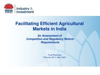 Facilitating Efficient Agricultural Markets in India  An Assessment of  Competition and Regulatory Reform  Requirements