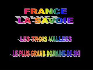 FRANCE  LA SAVOIE