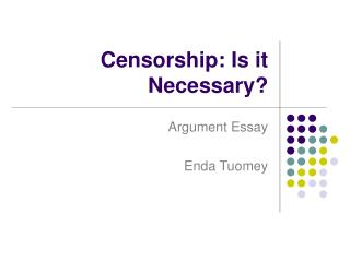 Censorship: Is it Necessary