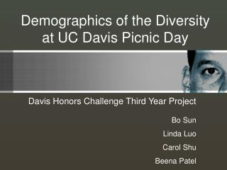 Demographics of the Diversity at UC Davis Picnic Day