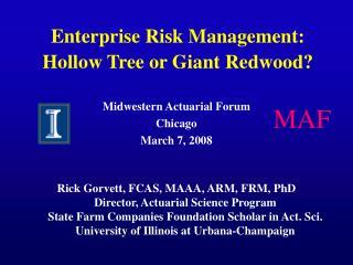 Enterprise Risk Management: Hollow Tree or Giant Redwood