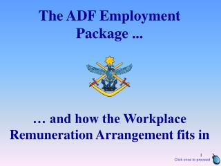 The ADF Employment  Package ...