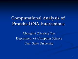 Computational Analysis of Protein-DNA Interactions